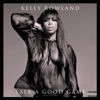 Kelly Rowland - Talk a Good Game Deluxe Album