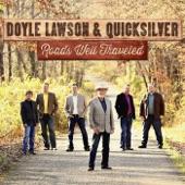 Doyle Lawson And Quicksilver - Dixie Road