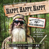 Phil Robertson - Happy, Happy, Happy: My Life and Legacy as the Duck Commander (Unabridged) artwork