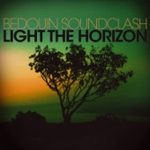 Bedouin Soundclash - A Chance of Rain