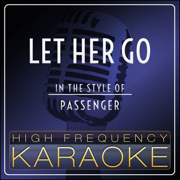 Let Her Go (Instrumental Version) - High Frequency Karaoke - High Frequency Karaoke