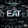 Eat (feat. YG, Tyga & Jazz Lazer) - Single, Mally Mall