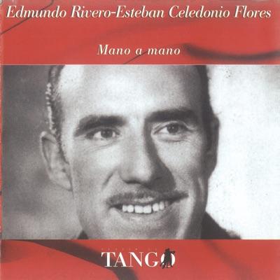 Mano a Mano - Edmundo Rivero