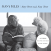 Mary Oliver - Many Miles: Mary Oliver reads Mary Oliver  artwork