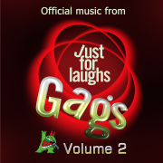 Just for Laughs Gags Music, Vol. 2 - Various Artists - Various Artists