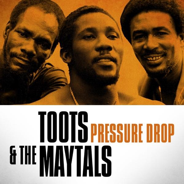 Toots & the Maytals - Pressure Drop