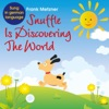 Snuffle Is Discovering the World, Frank Metzner