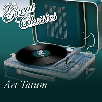 Great Classics - Art Tatum