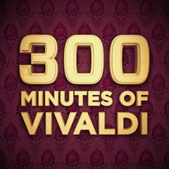 300 Minutes of Vivaldi