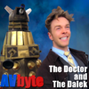 The Doctor and the Dalek - AVbyte