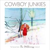 Cowboy Junkies - F**k, I Hate the Cold