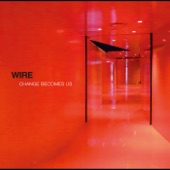 Wire - Re-Invent Your Second Wheel