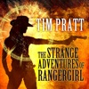 The Strange Adventures of Rangergirl (Unabridged)