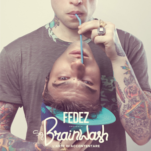 Fedez - Sig. Brainwash - L'arte di accontentare (Special Edition)
