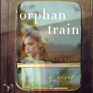 Orphan Train: A Novel (Unabridged) - Christina Baker Kline audiobook, mp3