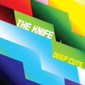 The Knife - Heartbeats