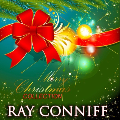 Merry Christmas Collection - Ray Conniff