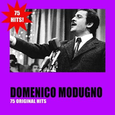 Domenico Modugno 75 Original Hits - Domenico Modugno