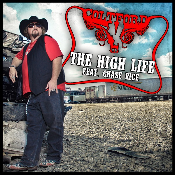 The High Life (feat. Chase Rice) - Single