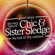 Chic & Sister Sledge - Good Times: The Very Best of Chic & Sister Sledge