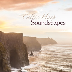Celtic Harp Soundscapes - Relaxing Celtic Music & Traditional Harp Music