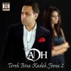 Tereh Bina Kadah Jeena 2 Single