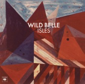 Wild Belle - Keep You