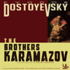 Fyodor Dostoyevsky - The Brothers Karamazov (Dramatized)  artwork
