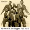 The Robins - I Must Be Dreamin' Grafik