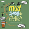 Ellie Bennett - Mud, Sweat and Gears: Cycling From Land's End to John O'Groats (via the Pub) (Unabridged) bild