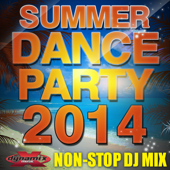 Summer Dance Party 2014 (Non-Stop DJ Mix For Fitness, Exercise, Running, Cycling & Treadmill) [130-136 BPM]