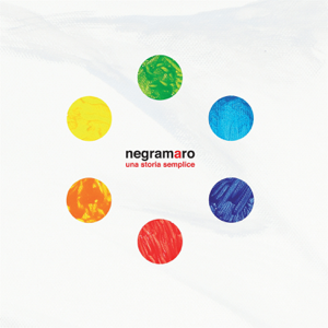 Negramaro - Una storia semplice (Deluxe Edition)