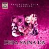Dera Sajna Da Pakistani Film Soundtrack EP