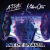 Out the Speakers (feat. Rich Kidz) - Single