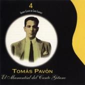 Tomas Pavon - Soleares de Serneta: Tengo el Gusto Tan Colmao (with Melchor de Marchena)