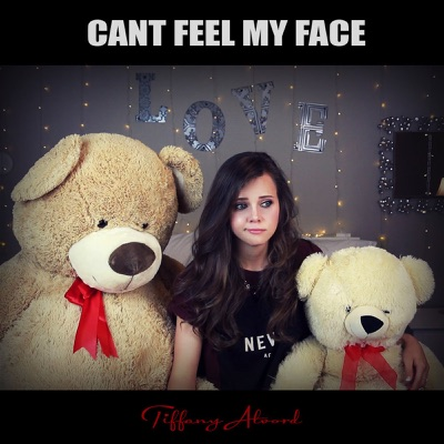 Can't Feel My Face - Single - Tiffany Alvord