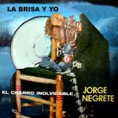 Jorge Negrete - México Lindo