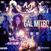 Gal Mitro feat Raftaar Single
