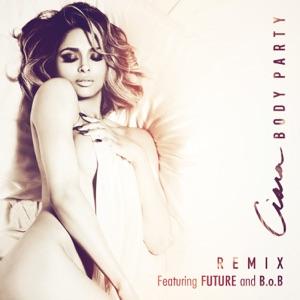Body Party (Remix) [feat. Future & B.o.B] - Single