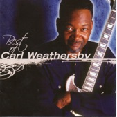 Carl Weathersby - Hipshakin' Woman