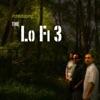 Introducing the Lo Fi 3
