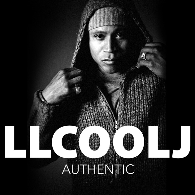 Authentic by LL Cool J on Apple Music