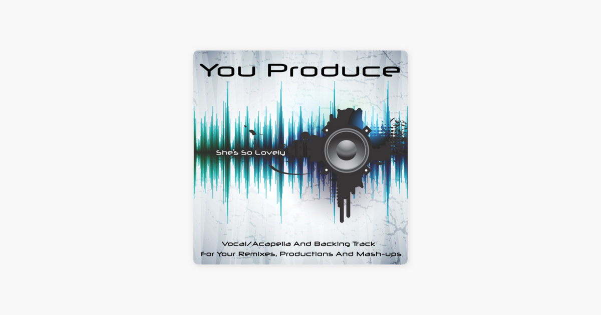 ‎She's So Lovely - Single by You Produce
