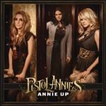 Pistol Annies - I Feel a Sin Comin' On