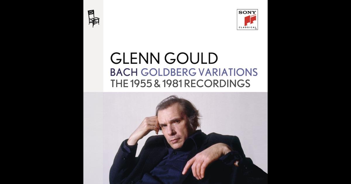 bach goldberg variations bwv 988 the 1955 1981 recordings by glenn gould on apple music. Black Bedroom Furniture Sets. Home Design Ideas