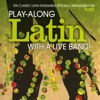 Flute: Play-Along Latin with a Live Band