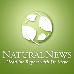 NaturalNews Headline Reports