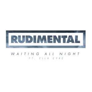 Rudimental - Waiting All Night feat. Ella Eyre