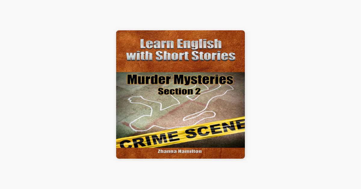 Murder Mysteries (Learn English with Short Stories Book 2)
