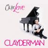 Our Love - Richard Clayderman